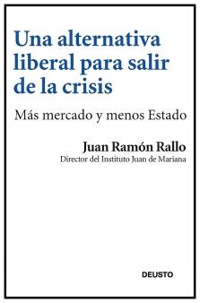 una-alternativa-liberal-para-salir-de-la-crisis