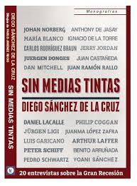 Sin medias tintas, de Diego Sánchez de la Cruz