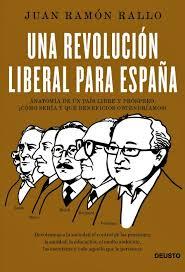 """Juan Ramón Rallo: """"Una revolución liberal para España"""""""